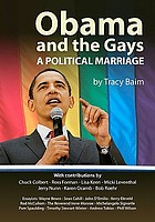 Obama and the gays : a political marriage