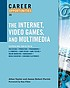 Career opportunities in the Internet, video games,... by  T  Allan Taylor