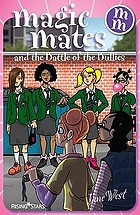 Magic mates and the battle of the bullies.
