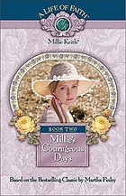 Millie's courageous days : based on the beloved books