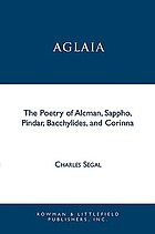 Aglaia : the poetry of Alcman, Sappho, Pindar, Bacchylides, and Corinna