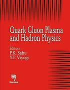 Quark gluon plasma and Hadron physics