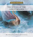 The voyage of the Dawn Treader : from the chronicles of Narnia