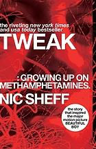 Tweak : (growing up on methamphetamines)