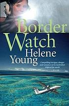 Border watch