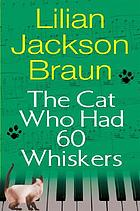 The cat who had 60 whiskers. #31
