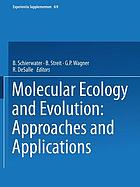 Molecular ecology and evolution : approaches and applications