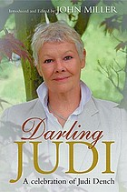 Darling Judi : a celebration of Judi Dench