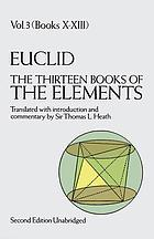 The thirteen books of Euclid's Elements,