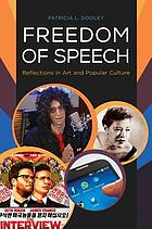 Freedom of speech : reflections in art and popular culture