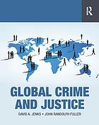 Global Crime and Justice.