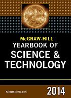 McGraw-Hill yearbook of science & technology 2014.