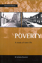 Poverty ; a study of town life