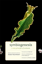 Symbiogenesis : a new principle of evolution