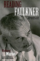 Reading Faulkner : introductions to the first thirteen novels