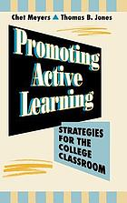 Promoting active learning : strategies for the college classroom