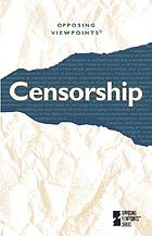 Censorship : opposing viewpoints