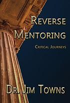 Reverse mentoring : critical journeys ; what my students taught me