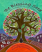 The blessing seed : a creation myth for the new millennium