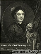 The works of William Hogarth : in a series of engravings : with descriptions, and a comment on their moral tendency