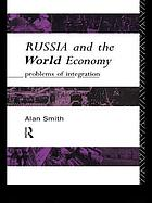 Russia and the world economy : problems of integration