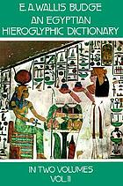 An Egyptian hieroglyphic dictionary. Vol. 2.