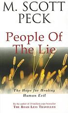 People of the lie : the hope for healing human evil.
