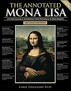 The Annotated Mona Lisa : a crash course in art history from prehistoric to post-modern