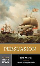 Persuasion : authoritative texts, background and contexts, criticism