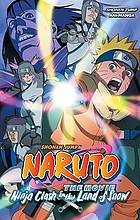 Naruto the movie. Ninja clash in the Land of Snow