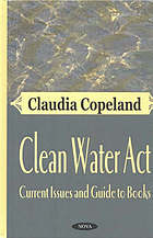 Clean Water Act : current issues and guide to books