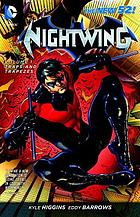 Nightwing. Traps and trapezes