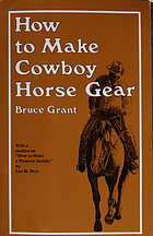 How to make cowboy horse gear.