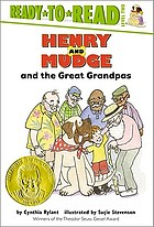 Henry and Mudge and the great grandpas : the twenty-sixth book of their adventures