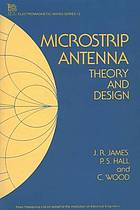 Microstrip antenna : theory and design