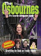 The Unauthorized Osbournes : TV's favorite outrageous family