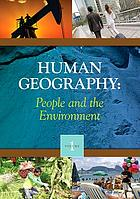 Human geography : people and the environment