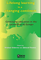 Lifelong learning in a changing continent : continuing education in the universities of Europe