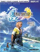 Final Fantasy X : official strategy guide