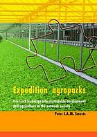 Expedition agroparks : research by design into sustainable development and agriculture in the network industry