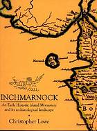 Inchmarnock : an early historic island monastery and its archaeological landscape