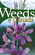 Weeds of Canada and the northern United States : a guide for identification