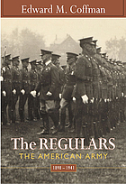The regulars : the American Army, 1898-1941