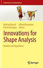 Innovations for shape analysis : model and algorithms