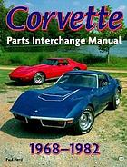 Corvette parts interchange manual, 1968-1982