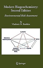Modern biogeochemistry : environmental risk assessment