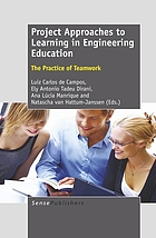 Project approaches to learning in engineering education : the practice of teamwork