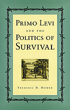 Primo Levi and the politics of survival