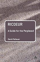 Ricoeur : a guide for the perplexed