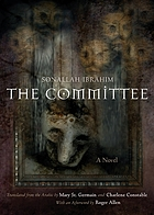 The committee : a novel